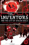Picture of Inventors And The City Of Stolen Souls