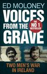 Picture of Voices from the Grave: Two Men's War in Ireland