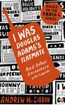 Picture of I Was Douglas Adams's Flatmate
