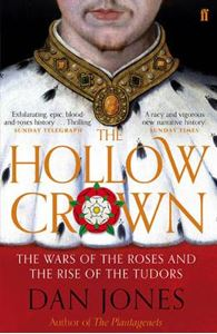 Picture of Hollow Crown: The Wars of the Roses and the Rise of the Tudors