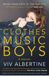 Picture of Clothes, Clothes, Clothes. Music, Music, Music. Boys, Boys,