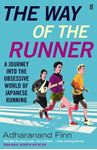 Picture of Way of the Runner;  Journey into the Obsessive World of Japanese Running