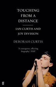 Picture of Touching from a Distance: Ian Curtis & Joy Division