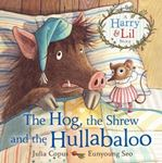 Picture of Hog, the Shrew and the Hullabaloo