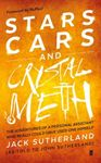 Picture of Stars, Cars and Crystal Meth: The Adventures of a Personal Assistant Who Could Really Have Used One Himself