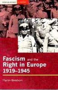 Picture of Fascism and the Right in Europe 1919-1945