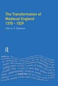 Picture of Transformation of Medieval England 1370 - 1529
