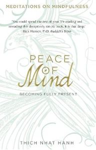 Picture of Peace of Mind: Becoming Fully Present