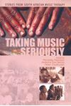 Picture of Taking Music Seriously: Stories from South African Music Therapy
