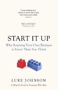 Picture of Start it Up: Why Running Your Own Business is Easier Than You Think