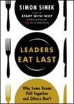 Picture of Leaders Eat Last: Why Some Teams Pull Together and Others Don't