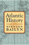 Picture of Atlantic History: Concept and Contours