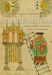 Picture of Palaces of Time: Jewish Calendar and Culture in Early Modern Europe