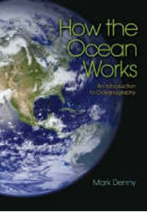 Picture of How the Ocean Works : An Introduction to Oceanography
