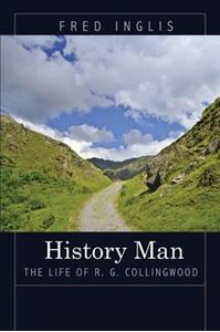 Picture of History Man: The Life of R. G. Collingwood