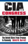 Picture of CIA and Congress: The Untold Story from Truman to Kennedy