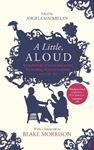 Picture of Little, Aloud: An Anthology of Prose and Poetry for Reading Aloud to Someone You Care for