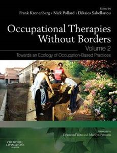 Picture of Occupational Therapies without Borders: Towards an Ecology of Occupation-based Practices Vol2 2ed
