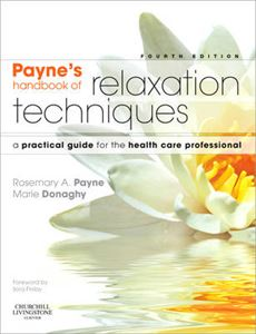Picture of Payne's Handbook of Relaxation Techniques: A Practical Guide for the Health Care Professional 4ed