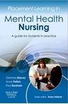 Picture of Placement Learning in Mental Health Nursing: A guide for students in practice