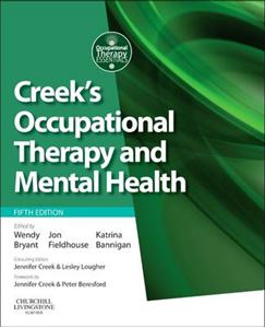 Picture of Creek's Occupational Therapy and Mental Health 5ed