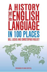 Picture of History of the English Language in 100 Places
