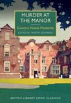 Picture of Murder at the Manor: Country House Mysteries
