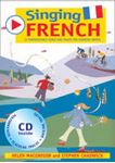 Picture of Singing French - 22 Photocopiable Songs and Chants for Learning French