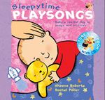 Picture of Sleepy Time Playsongs: Baby's Restful Day in Songs and Pictures
