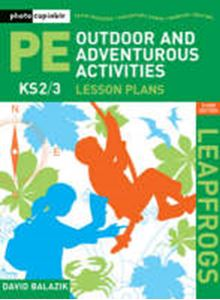 Picture of Leapfrogs PE Outdoor and Adventurous Activities Lesson Plans KS2/3 3ed