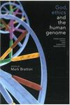 Picture of God, Ethics and the Human Genome: Theological, Legal and Scientific Perspectives