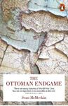 Picture of Ottoman Endgame: War, Revolution and the Making of the Modern Middle East, 1908-1923