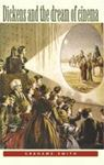 Picture of Dickens & the dream of cinema