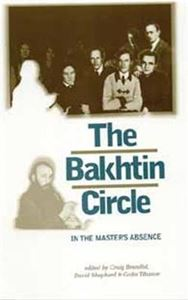 Picture of Bakhtin Circle: In the Master's Absence