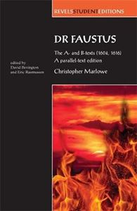 Picture of Dr. Faustus: The A- and B- Texts (1604, 1616)