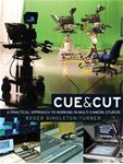Picture of Cue & Cut A Practical Approach to Working in Multi-Camera Studios