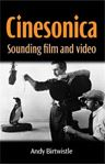 Picture of Cinesonica : Sounding Film and Video
