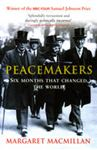 Picture of Peacemakers : Six Months That Changed the World