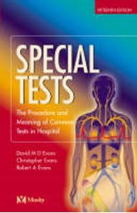 Picture of Special Tests : The Procedure and Meaning of Common Tests in Hospital
