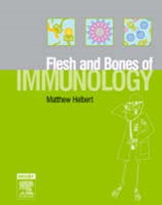 Picture of Flesh and Bones of Immunology