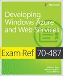 Picture of Exam Ref 70-487: Developing Windows Azure and Web Services