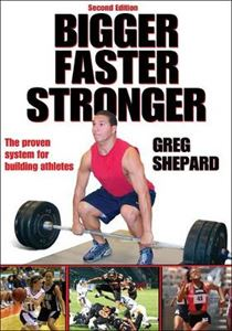 Picture of Bigger, Faster, Stronger: The Proven System for Building Athletes