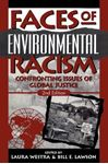 Picture of Faces of Environmental Racism: Confronting Issues of Global Justice 2ed