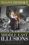 Picture of Middle East Illusions - Including Chomsky's Peace in the Middle East?