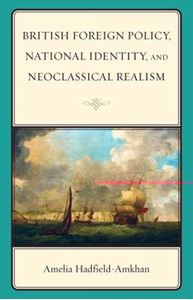 Picture of British Foreign Policy, National Identity, and Neoclassical Realism
