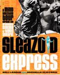 Picture of Sleazoid Express: A Mind-Twisting Tour Through the Grindhouse Cinema of Times Square