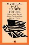Picture of Mythical Past - Elusive Future