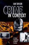 Picture of Crime in Context - A Critical Criminology of Market Societies