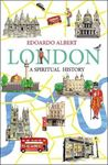Picture of London: A Spiritual History