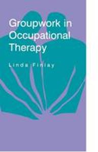 Picture of Groupwork in Occupational Therapy
